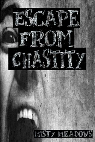 Escape From Chastity