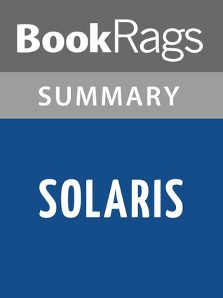 Solaris by Stanislaw Lem | Summary & Study Guide