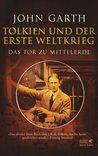 Tolkien und der Erste Weltkrieg. Das Tor zu Mittelerde