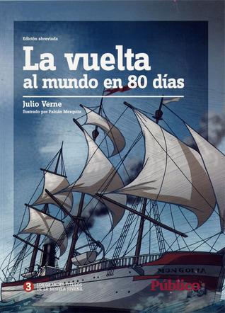 La vuelta al mundo en 80 días: Edición abreviada (Los grandes clásicos de la novela juvenil, #5)