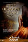 Stop Dragon My Heart Around (Las Vegas Dragons, #2)