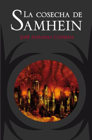 La cosecha de Samhein by José Antonio Cotrina