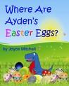 Where Are Ayden's Easter Eggs?