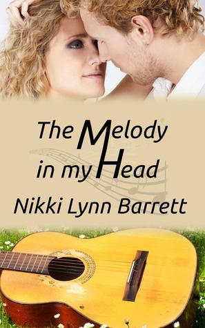 The Melody In My Head (Love and Music in Texas #2)