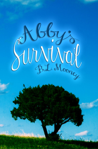 Abby's Survival by B.L. Mooney