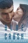 Blue Crush by Jules Barnard