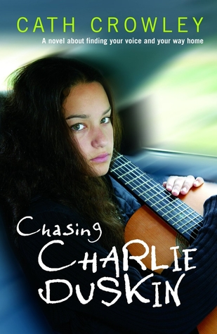 Chasing Charlie Duskin by Cath Crowley