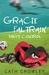 Gracie Faltrain Takes Control (Gracie Faltrain, #2)
