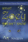 What Zoey Doesn't Know (Monster Haven, #3.5)