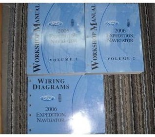 2006 Ford Expedition Service Repair Shop Manual Set OEM (two volume set,and the wiring diagrams manual.)