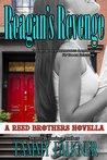 Reagan's Revenge and Ending Emily's Engagement by Tammy Falkner