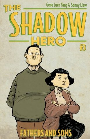 The Shadow Hero #3: Fathers and Sons
