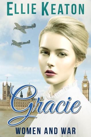Gracie (Women & War #1)