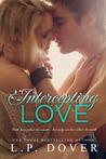 Intercepting Love (Second Chances, #5)