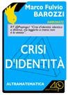 Crisi d'identità: Identico e diverso tra matematica, letteratura e gioco