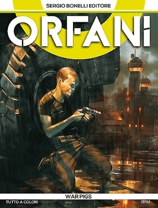 Orfani n. 8: War Pigs