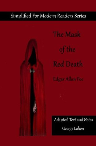 The Masque of the Red Death: Simplified For Modern Readers (AR Accelerated Reader Quiz No. 8632)
