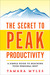 The Secret to Peak Productivity: A Simple Guide to Reaching Your Personal Best