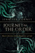 Journey to the Order