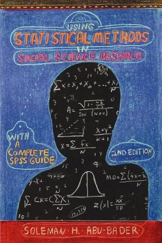 Using Statistical Methods in Social Science Research: With a Complete SPSS Guide