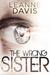 The Wrong Sister (Sister, #4)