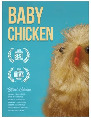 Baby Chicken (A Heroic Tale Picture Book for Kids) by Azod Abedikichi