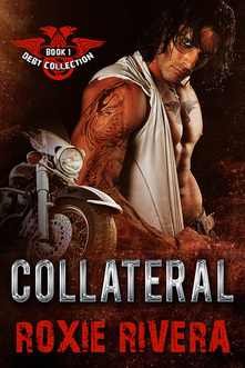 Collateral (Debt Collection, #1)