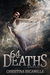 64 Deaths by Christina Escamilla