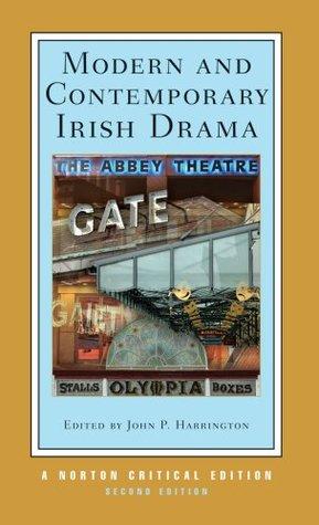 Ebook Modern and Contemporary Irish Drama by John P. Harrington TXT!