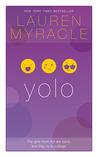 yolo (Internet Girls, #4)