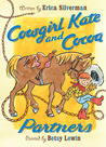 Cowgirl Kate and Cocoa: Partners