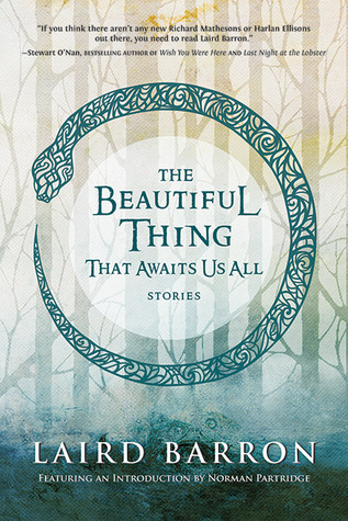 Ebook The Beautiful Thing That Awaits Us All by Laird Barron PDF!