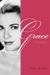Grace: A Biography
