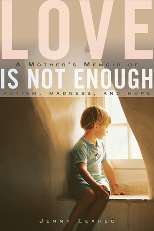 Love Is Not Enough by Jenny Lexhed