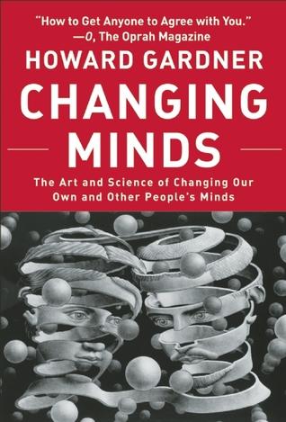 Changing Minds by Howard Gardner