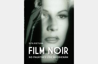 Film noir.No pagātnes līdz mūsdienām.