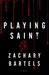 Playing Saint