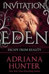 Escape From Reality (Invitation to Eden #3)