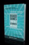 Boardgames That Tell Stories by Ignacy Trzewiczek