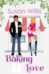 Baking Love by Susan Willis