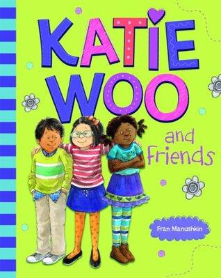 Katie Woo and Friends (Katie Woo(Katie Woo)