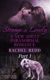 Strange and Lovely by Rachel Redd