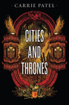 Cities and Thrones (Recoletta, #2)
