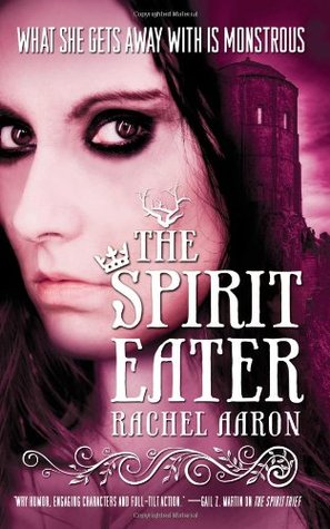 The Spirit Eater (The Legend of Eli Monpress, #3)