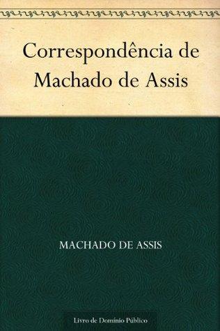Correspondência de Machado de Assis