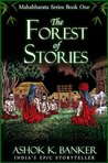 The Forest of Stories (Mahabharata, #1)
