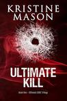 Ultimate Kill (Ultimate CORE, #1)