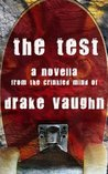 The Test by Drake Vaughn