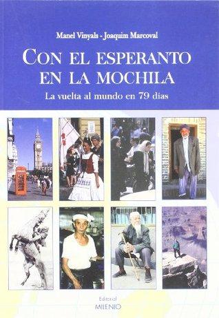 Con el esperanto en la mochila: La vuelta al mundo en 79 días
