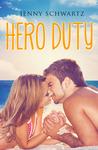 Hero Duty by Jenny Schwartz